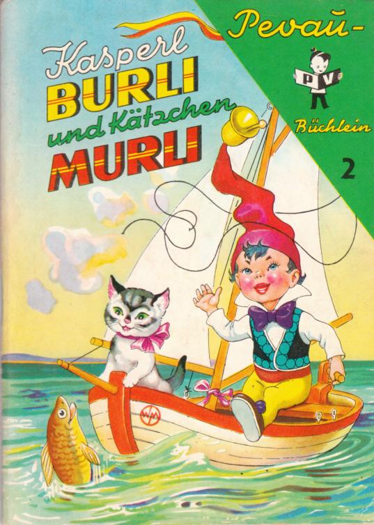 Kasperle Burli und Kätzchen Murli