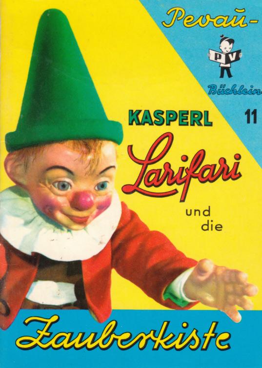 Kasperl Larifari und die Zauberkiste