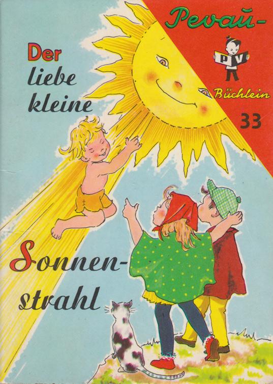 Der liebe kleine Sonnenstrahl