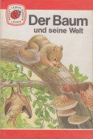 Glückskäfer Nr. 16 - Der Baum und seine Welt