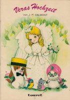 Veras Hochzeit