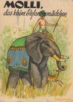 Molli, das kleine Elefantenmädchen