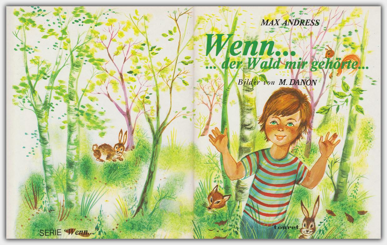 Wenn... ...der Wald mir gehörte...
