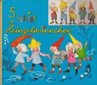 5 lustige Heinzelmännchen