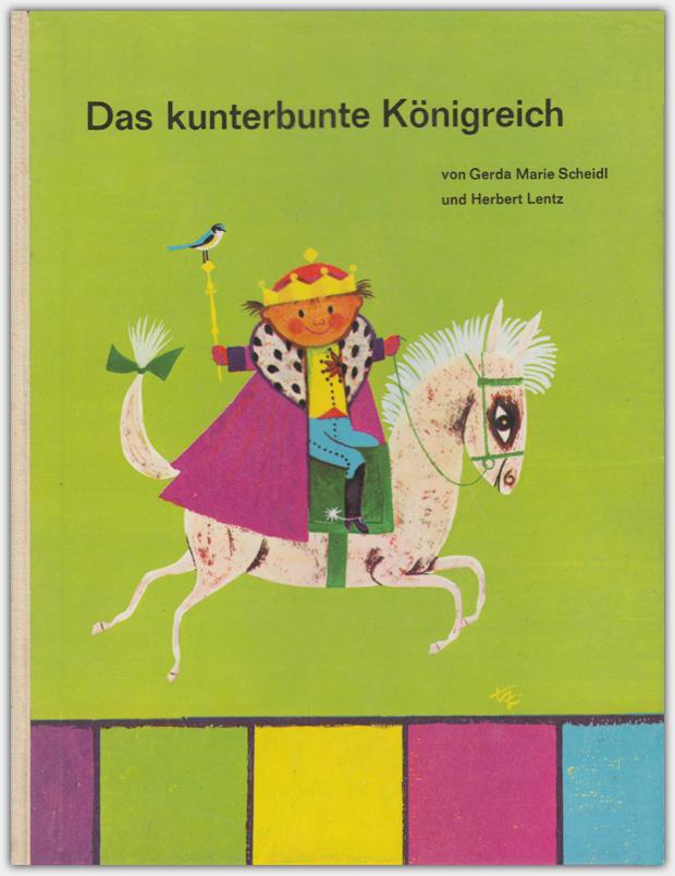 Das Kunterbunte Königreich | Obpacher Verlag 1964