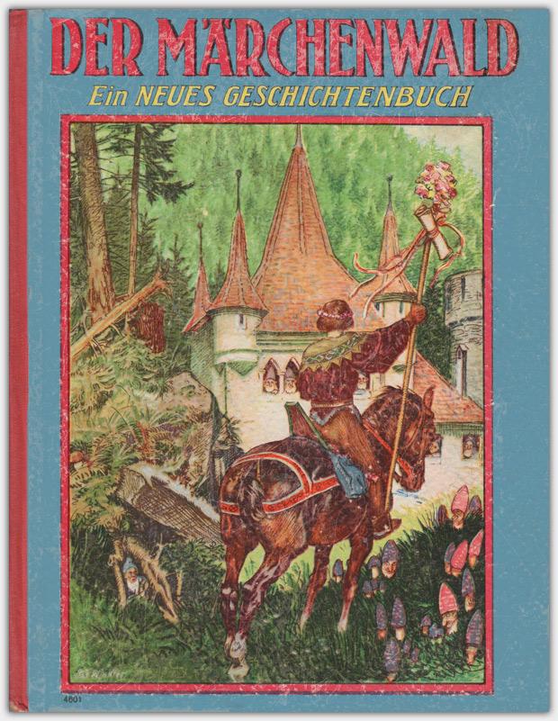 Der Märchenwald : Ein neues Geschichtenbuch | G. Löwensohn Verlag 1931
