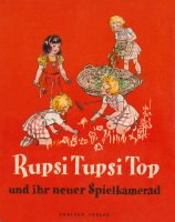 2. Rupsi, Tupsi, Top und ihr neuer Spielkamerad