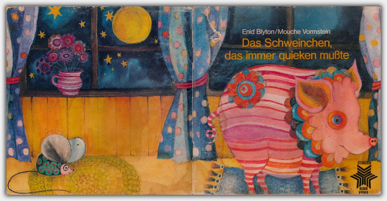 Das Schweinchen, das immer quieken mußte | Bertelsmann Jugendbuchverlag, 1970
