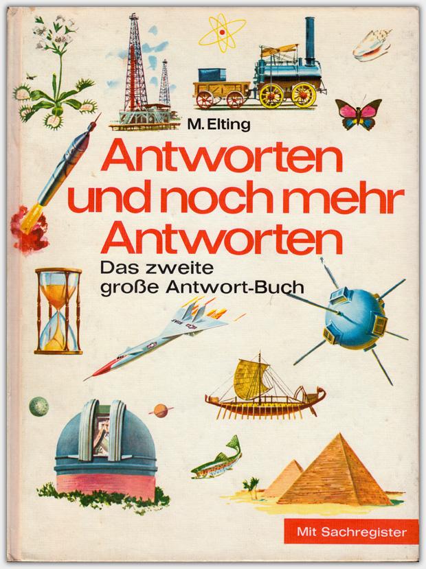 Antworten und noch mehr Antworten | Neuer Tessloff Verlag, 1964