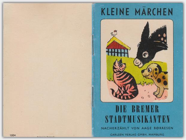 Kleine Märchen | Band 1004 : Die Bremer Stadtmusikanten