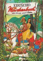 Eduscho | Märchenbuch für Gross und Klein