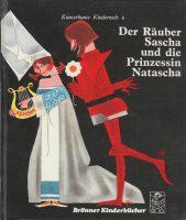 Der Räuber Sascha und die Prinzessin Natascha | Band 6