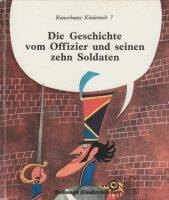 Die Geschichte vom Offizier und seinen zehn Soldaten | Band 7
