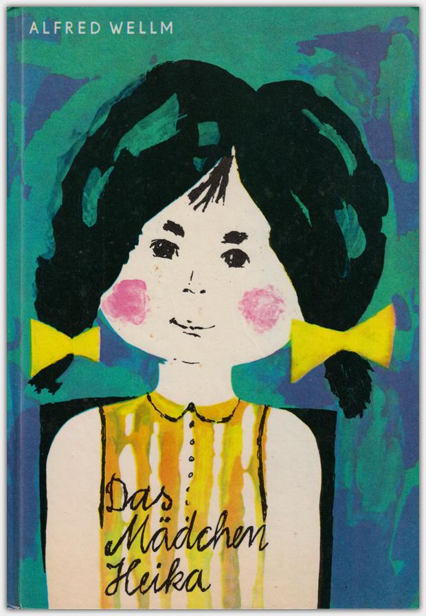 Das Mädchen Heika | Kinderbuchverlag, 1966 | 6. Auflage 1971