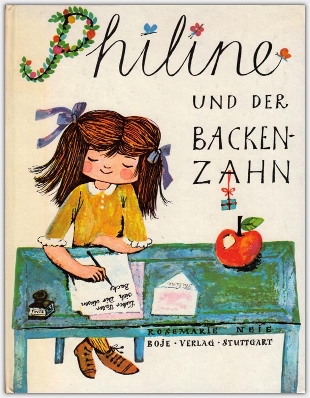 Philine und der Backenzahn | Boje Verlag, 1968