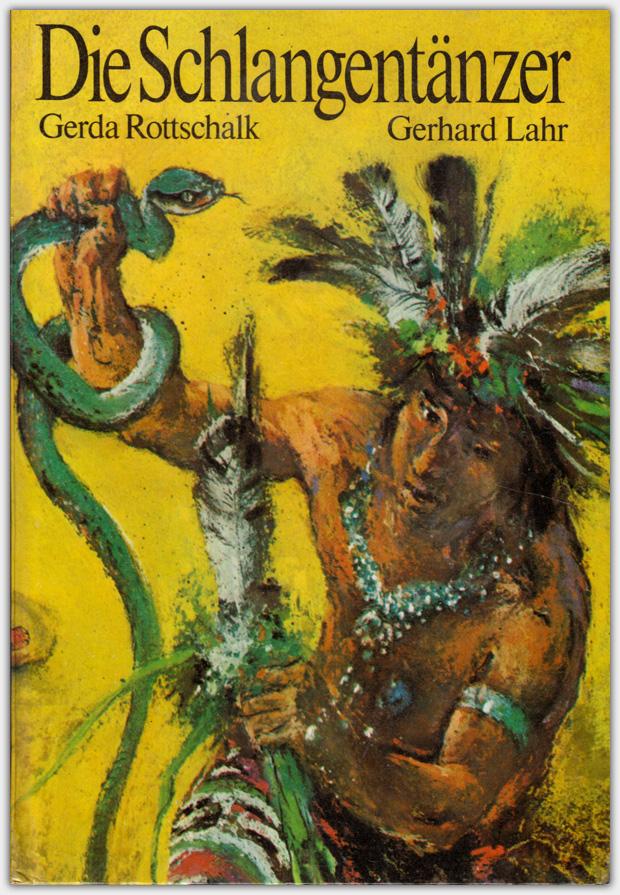 Der Schlangentänzer | Kinderbuchverlag 1978 | 2. Auflage 1979