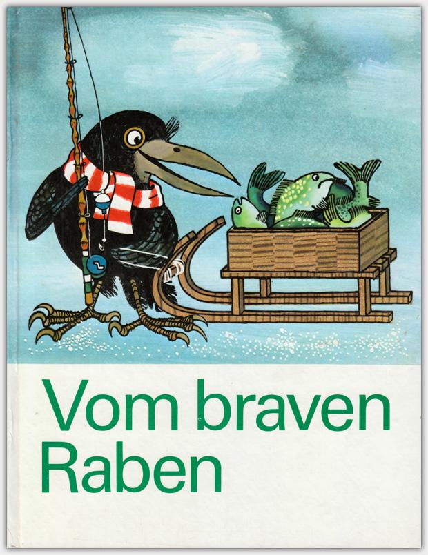 Vom braven Raben | Artia Verlag, 1975