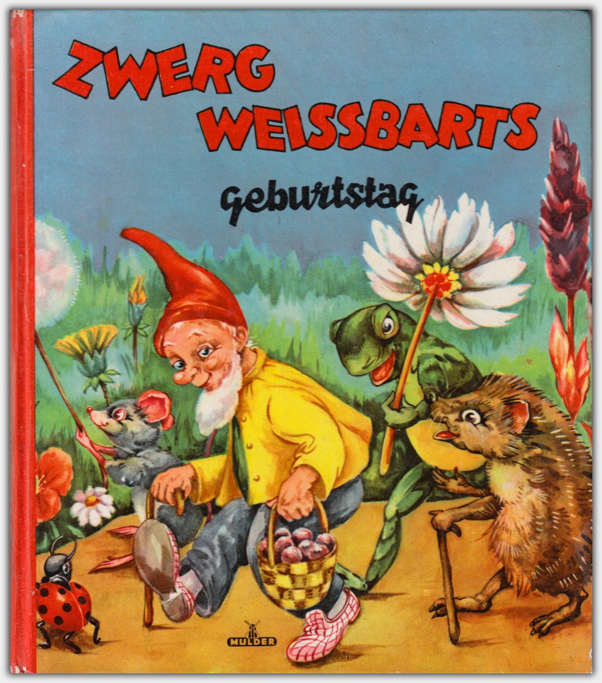 Zwerg Weissbarts Geburtstag | Mulder Verlag, Verlagsnummer 2402E
