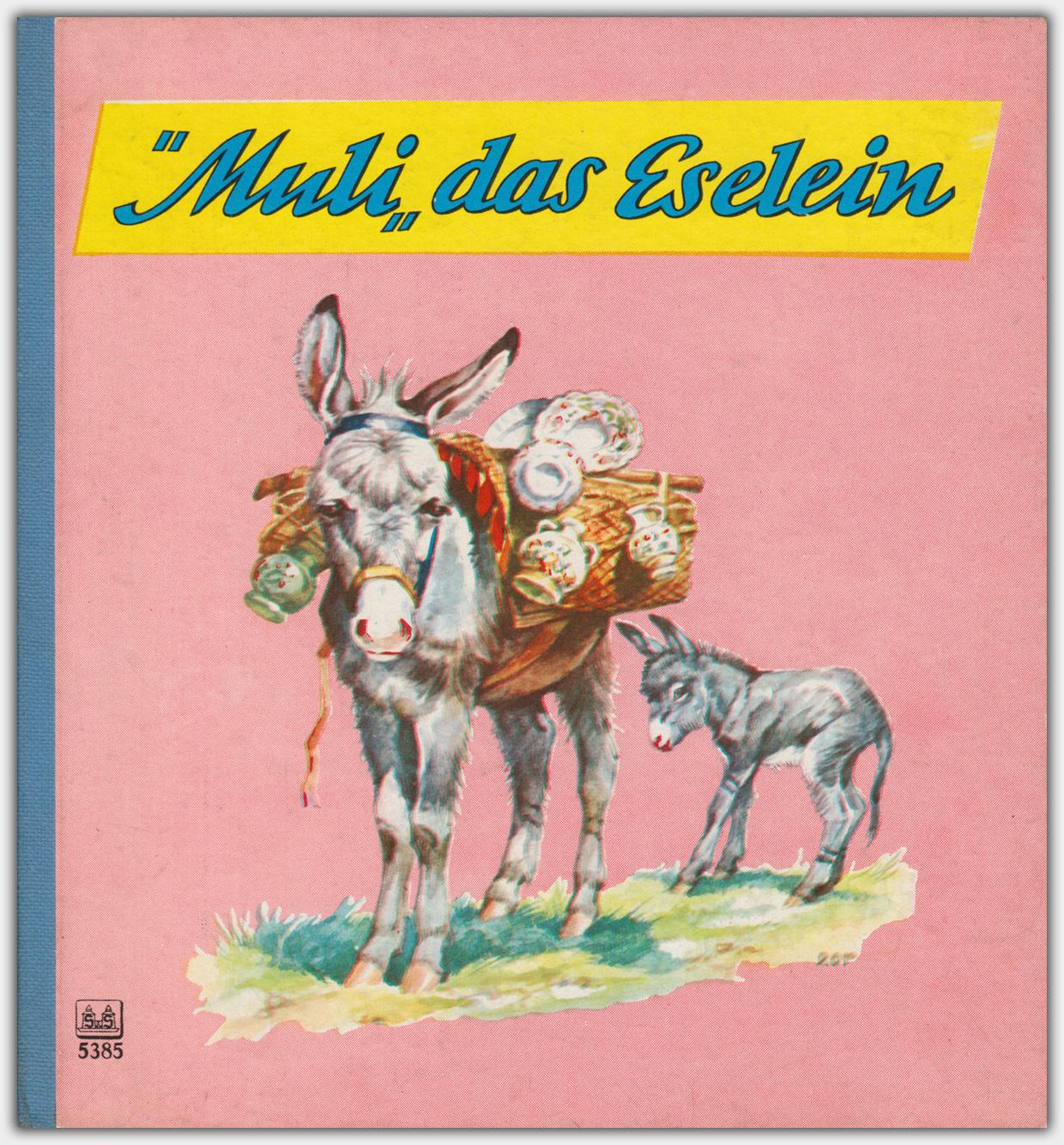"""Muli"" das Eselein | S&S Verlag, Nr.: 5385"