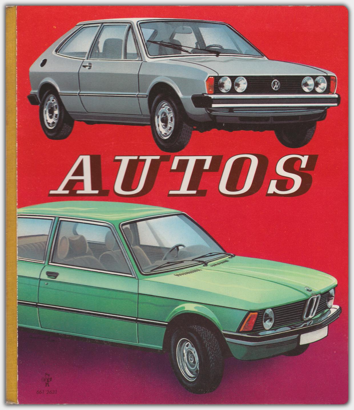 Autos | Pestalozzi Verlag | Ausgabe 1977 | Verlagsnummer 661 2631