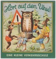 Hört auf den Uhu! – Eine kleine Verkehrsschule | BP Benzin- und Petroleum-Gesellschaft 1951