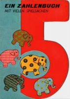 5 - Ein Zahlenbuch mit vielen Spielsachen