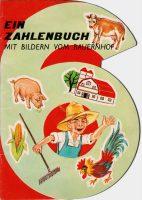 6 - Ein Zahlenbuch mit Bildern vom Bauernhof